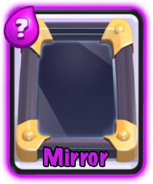 Mirror-Epic-Card-Clash-Royale